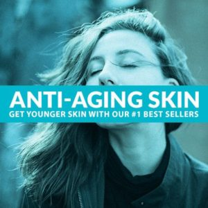 best anti aging skin care